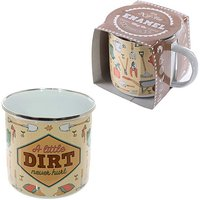 Fun Enamel Mug A Little Dirt Never Hurt