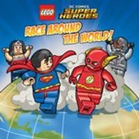 LEGO DC Comics Super Heroes: Race Around the World!