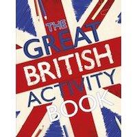 Great British: The Great British Activity Book