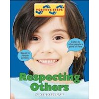 Positive Steps: Respecting Others