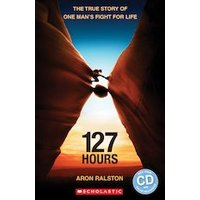 Secondary ELT Readers Level 3 - Level 4: 127 Hours (Book and CD)