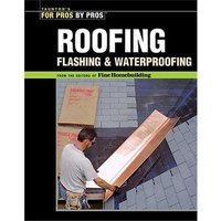 Machine Mart Xtra For Pros By Pros: Roofing, Flashing & Waterproofing