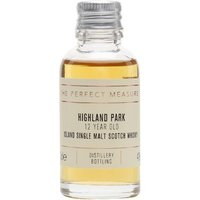3cl / 40% / The Perfect Measure - Highland Park 12 Year Old is a whisky that consistently punches above its price point. Sweet with notes of heather honey, pineapple and orange.
