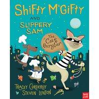 Shifty McGifty And Slippery Sam: The Cat Burglar Book