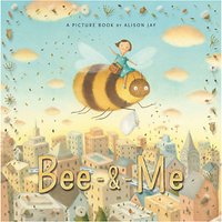 Bee and Me Picture Book