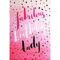 Hotchpotch Fab Birthday Lady Card