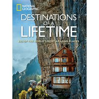 National Geographic Destinations Of A Lifetime Book