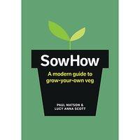 Sowhow: Grow Your Own Veg Book