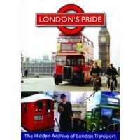 Londons Pride - Hidden Archive Of London Transport
