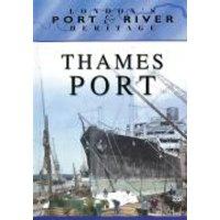 Londons Port & River Heritage - Thames Port