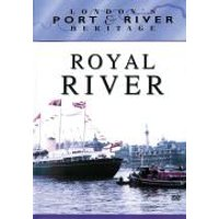 Londons Port & River Heritage - Royal River