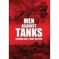 Men Against Tanks: German Anti Tank Tactics