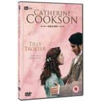Catherine Cookson - Tilly Trotter