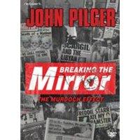 John Pilger: Breaking the Mirror
