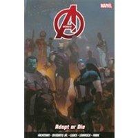Avengers - Volume 4: Adapt or Die Graphic Novel