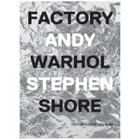Phaidon Books: Factory: Andy Warhol