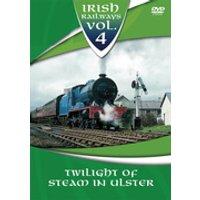 Irish Railways - Twilight Of Steam In Ireland