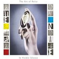 Art of Noise (The) - In Visible Silence (Music CD)