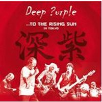 Deep Purple - ...To The Rising Sun (In Tokyo) (Music CD)