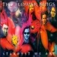 Flower Kings (The) - Stardust We Are (Music CD)