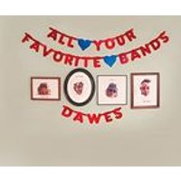 Dawes - All Your Favorite Bands (Music CD)