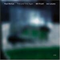 Motian/Frisell/Lovano - Time And Time Again (Music CD)