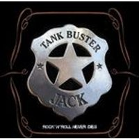Tank Buster Jack - Rock N Roll Never Dies (Music CD)