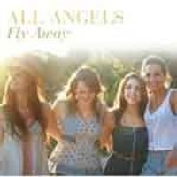 All Angels - Fly Away (Music CD)