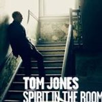Tom Jones - Spirit In The Room (Music CD)