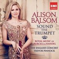 Sound the Trumpet: Royal Music of Purcell & Handel (Music CD)