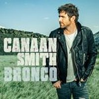 Canaan Smith - Bronco (Music CD)