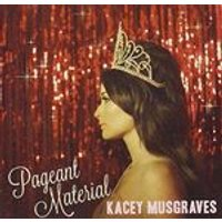 Kacey Musgraves - Pageant Material (Music CD)