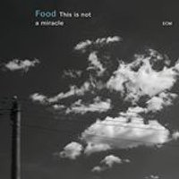 Food - This is Not a Miracle (Music CD)