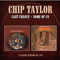 Chip Taylor - Last Chance / Some Of Us (Jewel Case) (Music CD)