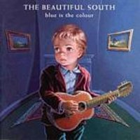 Beautiful South - Blue Is The Colour (Music CD)