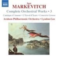 Markevitch: Orchestral Works, Vol 3 (Music CD)