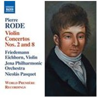 Pierre Rode: Violin Concertos Nos. 2 and 8 (Music CD)
