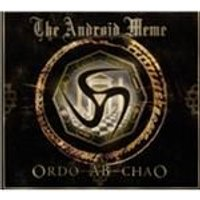 Android Meme - Ordo Ab Chao (Music CD)