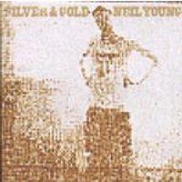 Neil Young - Silver & Gold (Music CD)