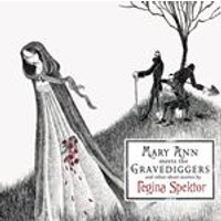 Regina Spektor - Mary Ann Meets The Gravediggers And Other Short Stories By Regina Spektor (Music CD)