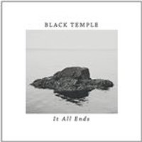 Black Temple - It All Ends (Music CD)