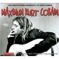 Kurt Cobain - Maximum Kurt Cobain (Music Cd)