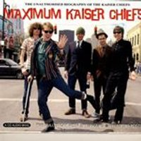 Kaiser Chiefs - Maximum Kaiser Chiefs (Music Cd)