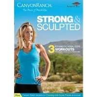Canyon Ranch - Strong And Sculpted