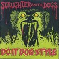 Slaughter & The Dogs - Slaughter And The Dogs - Do It Dog Style (Music CD)