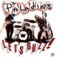 Paladins (The) - Lets Buzz