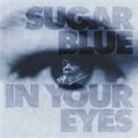 Sugar Blue - In Your Eyes (Music CD)