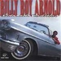 Billy Boy Arnold - Eldorado Cadillac