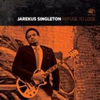 Jarekus Singleton - Refuse To Lose (Music CD)