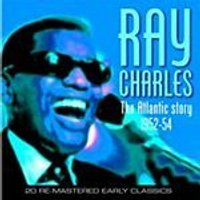 Ray Charles - The Atlantic Story 1952-54 (Music CD)